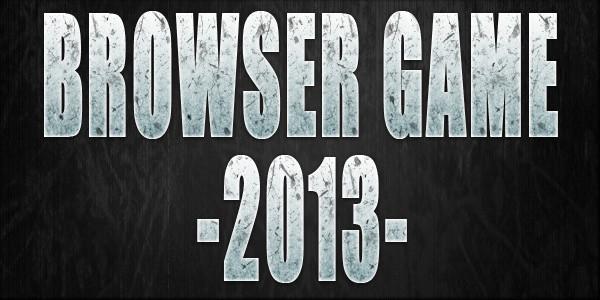 I migliori browser game di inizio 2013