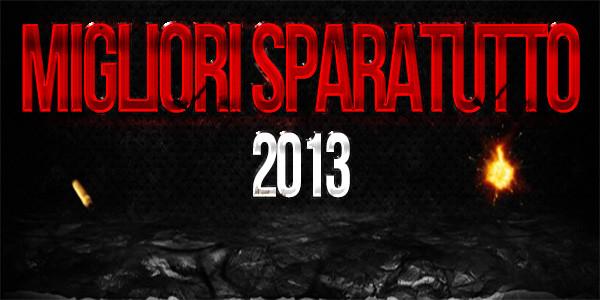 Giochi Sparatutto Online: i migliori 12 del 2013