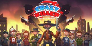 Crazy Killer: nuovo sparatutto con cittadini, sceriffi e killer