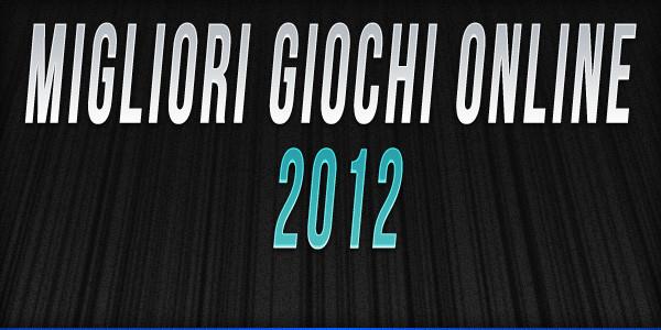 I migliori giochi online del 2012